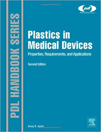 Plastics in Medical Devices, 2nd Edition