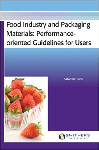 Food Industry and Packaging Materials - Performance-oriented Guidelines for Users