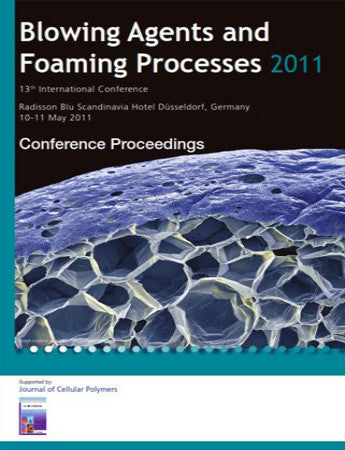 Blowing Agents and Foaming Processes 2011