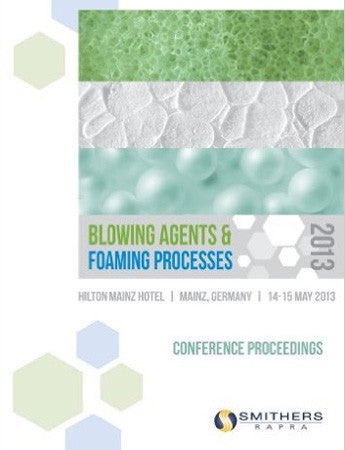 Blowing Agents and Foaming Processes 2013