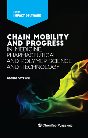 Chain Mobility and Progress in Medicine, Pharmaceutical, and Polymer Science and Technology