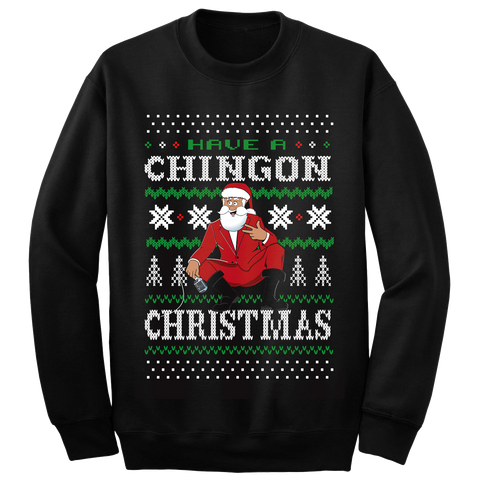 George Lopez - Have A Chingon Christmas Sweatshirt