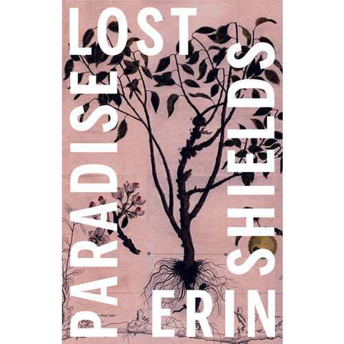 Paradise Lost - Erin Shields