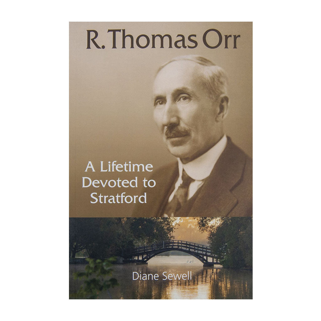 R. Thomas Orr - A Lifetime Devoted to Stratford