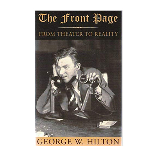 The Front Page - From Theater to Reality