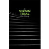 The Virgin Trial (Script)