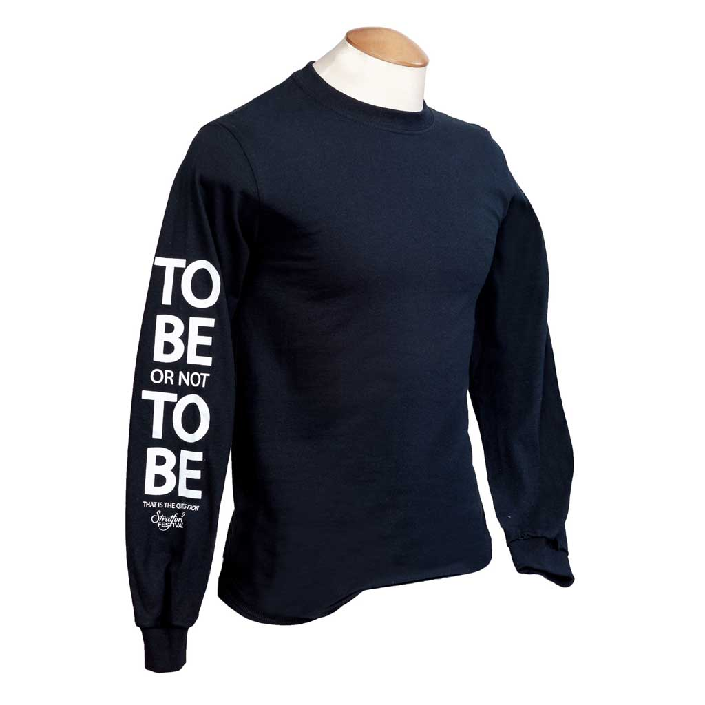 To Be or Not to Be - Long Sleeve Shirt