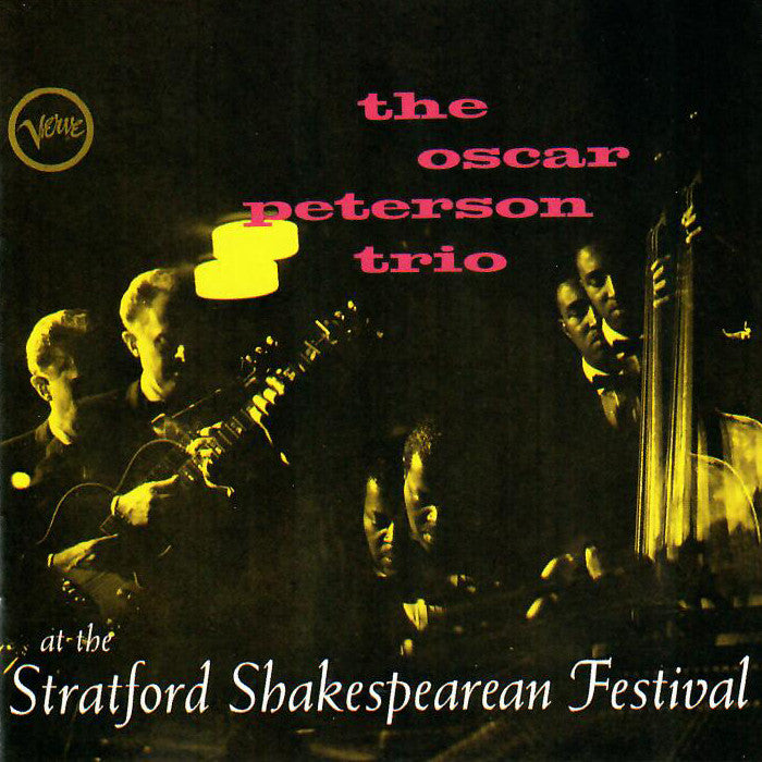 Oscar Peterson Trio - ... at the Stratford Shakespearean Festival