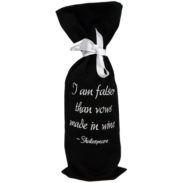 Falser Than Vows Made In Wine Bottle Sack