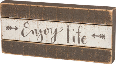 Slat Box Sign - Enjoy Life
