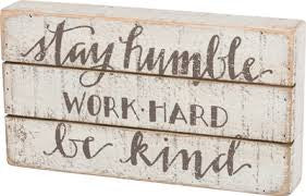 Slat Box Sign - Stay Humble