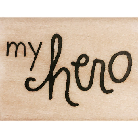 wood stamp - my hero