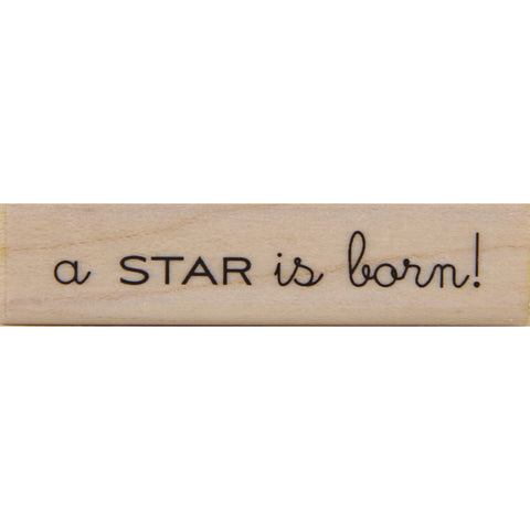 wood stamp - star is born