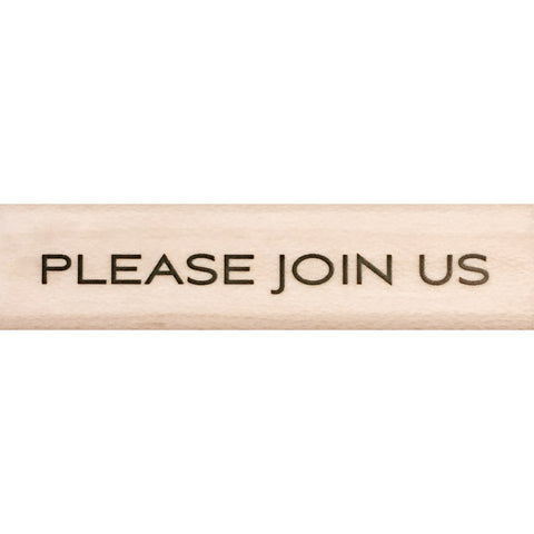 wood stamp - please join us