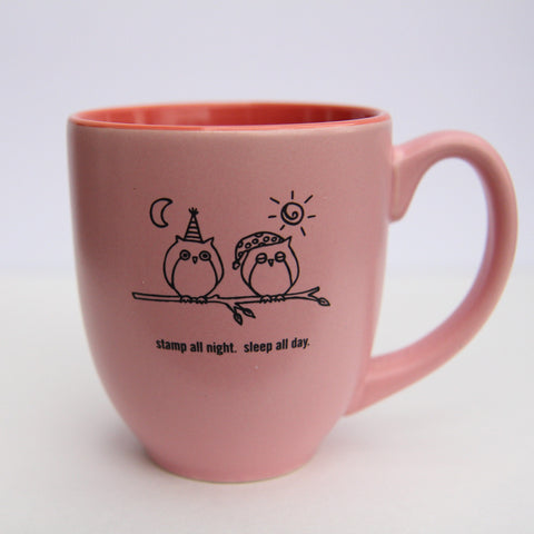 mug - stamp all night, sleep all day