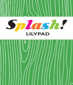 splash - lilypad