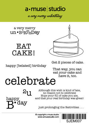 A Very Merry Unbirthday rubber stamp set.  Slice of cake with candle and coordinating belated birthday words and sentiments.