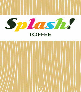 splash - toffee
