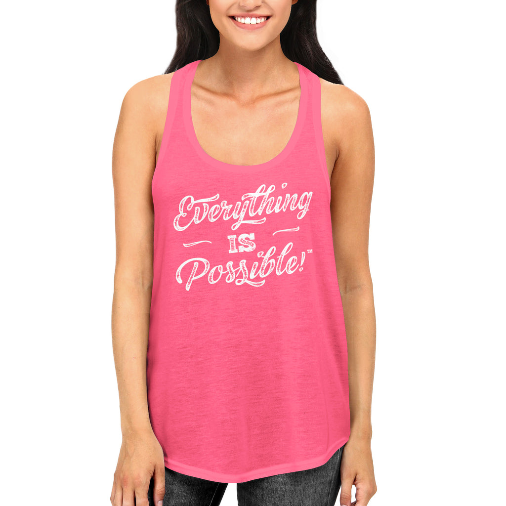 Ladies Everything is Possible Racerback Tank Top - Hot Pink
