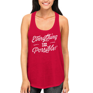 Ladies Everything is Possible Racerback Tank Top - Red