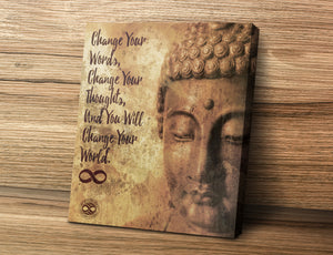 'Change Your Words' Motivational Mounted Canvas Print- Buddha