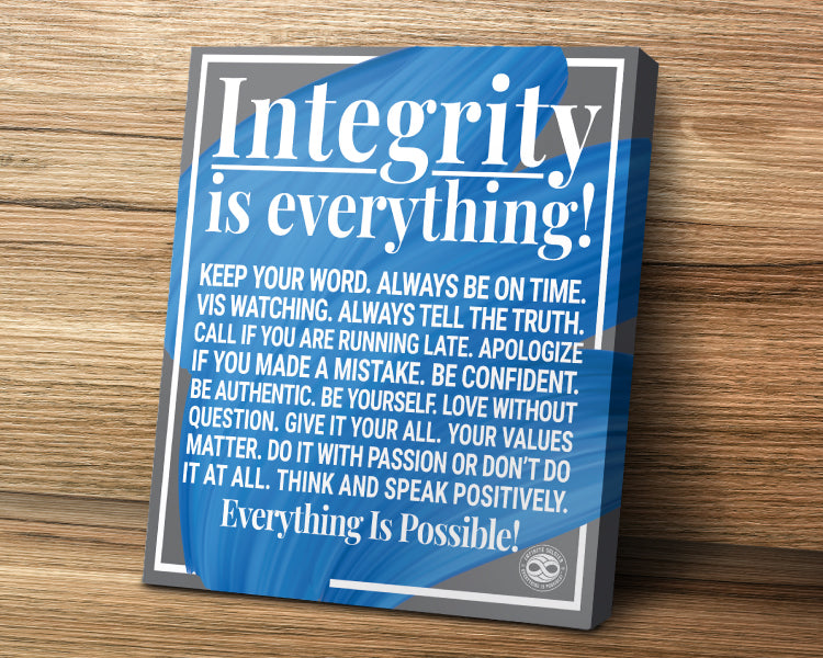 Motivational/Inspirational Canvas Art Poster Print - Integrity Is Everything
