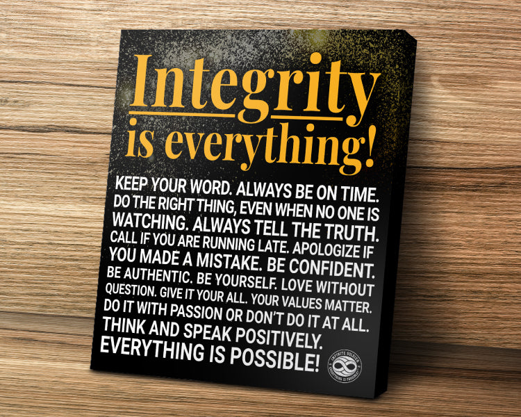 Motivational Canvas Art Print Poster - Integrity Is Everything