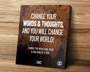 Change Your Words & Thoughts Mounted Canvas Art Print