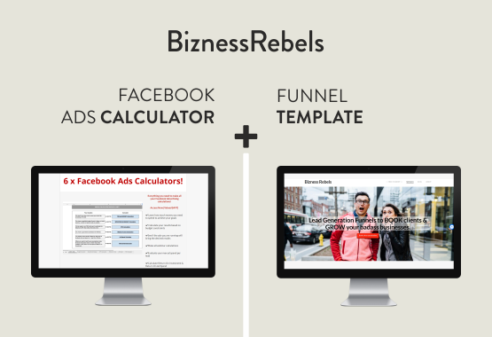 Bizness Rebels FB Ad Spend Calculator and Funnel Template