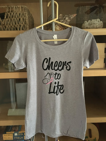 "Ladies Fitted Tee- ""Cheers To Life"" Breast Cancer Awareness"