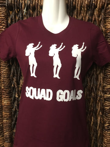 "Ladies Fitted Tee - ""Squad Goals""- Maroon"