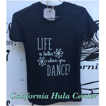 "Ladies Fitted Tee - ""Life Is Better When You Dance""- Black"