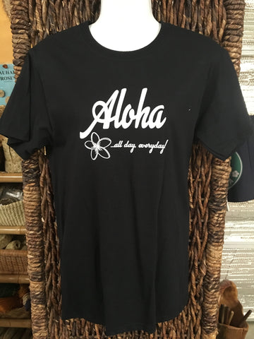 "CLEARANCE T-Shirt- ""Aloha All Day Everyday"""