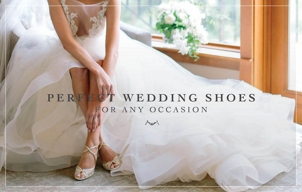 Find Your Perfect Wedding Shoes For Any Occasion