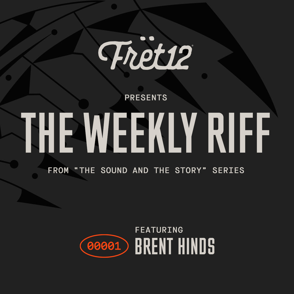 Weekly Riff from The Sound and The Story - Brent Hinds