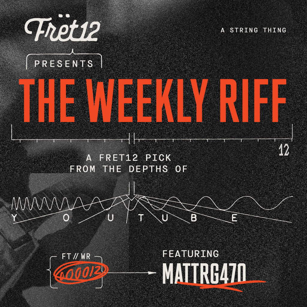 weekly riff featuring mattrg470