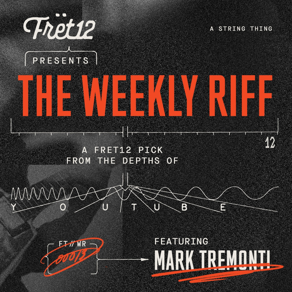 the weekly riff with mark tremonti