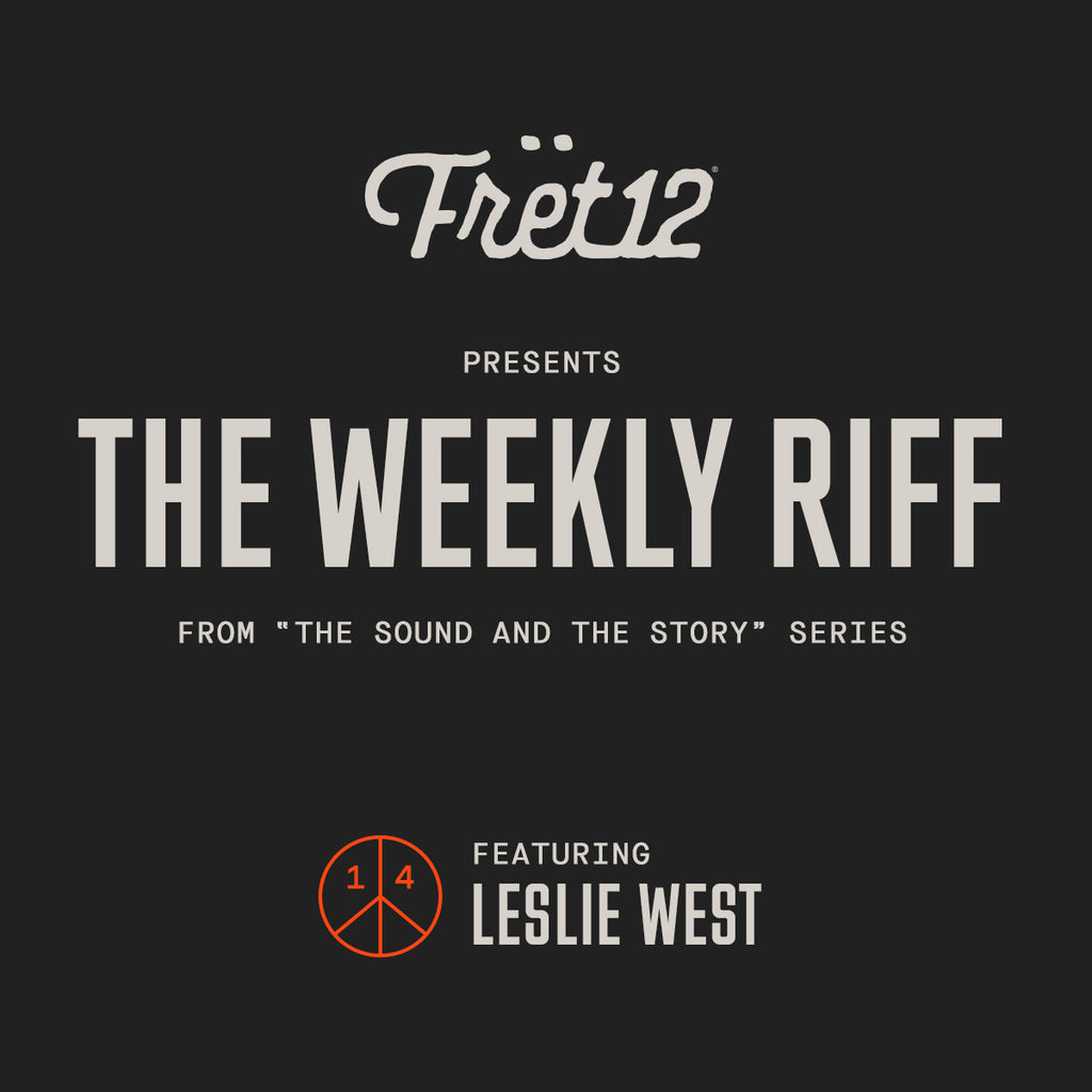 Weekly Riff from The Sound and The Story - Leslie West