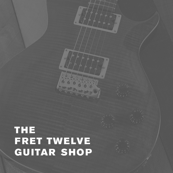 The Fret Twelve Guitar Shop - NOW OPEN