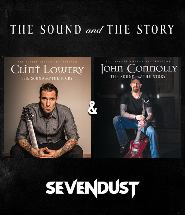 SEVENDUST - CLINT LOWERY & JOHN CONNOLLY: The Sound and The Story 2 Pack (DVDs)