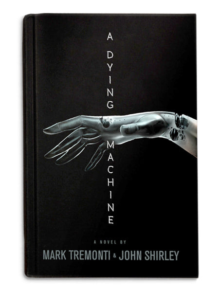 A DYING MACHINE – LIMITED FIRST EDITION HARDCOVER NOVEL