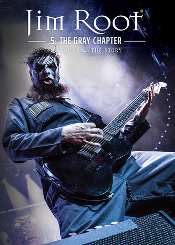 JIM ROOT .5: The Gray Chapter - The Sound and The Story