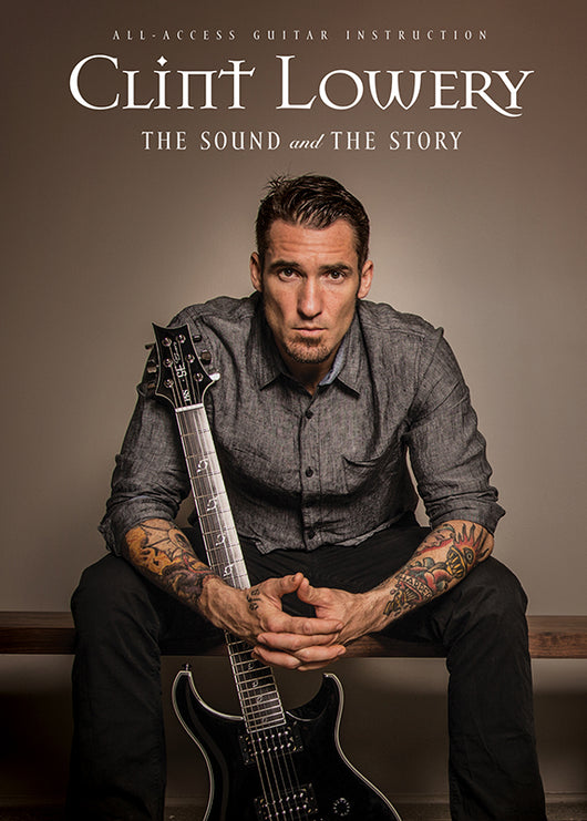 CLINT LOWERY - The Sound and The Story