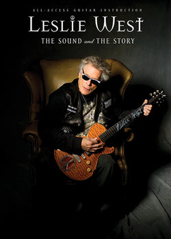 LESLIE WEST - The Sound and The Story