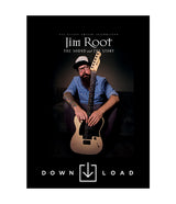 JIM ROOT: The Sound and The Story (DIGITAL DOWNLOAD)