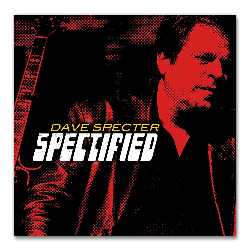 DAVE SPECTER – SPECTIFIED