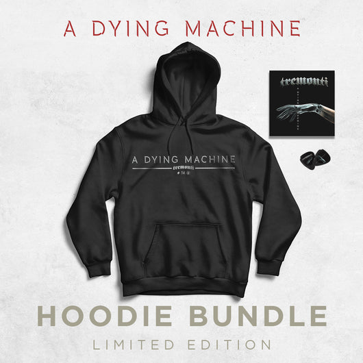 A Dying Machine Limited Edition Hoodie Bundle