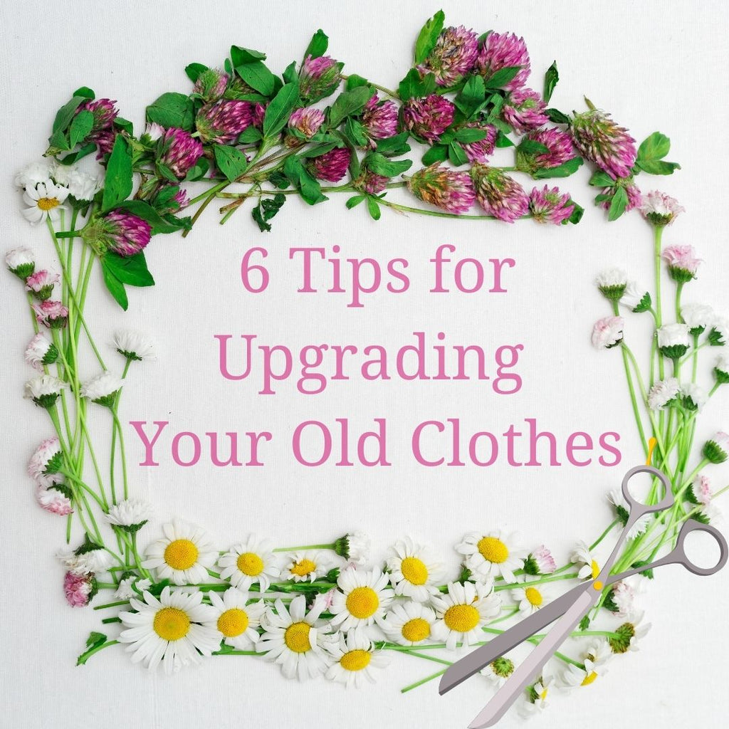 How To Upgrade Old Clothes