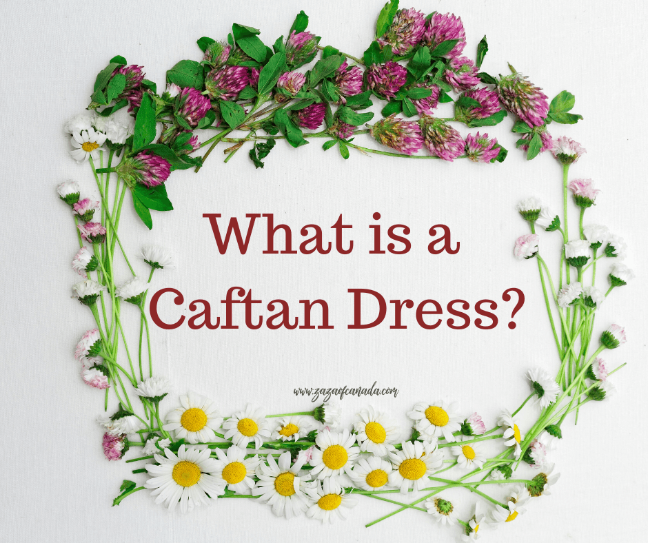 What is a Caftan Dress?