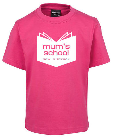 Mum's School - T-SHIRT